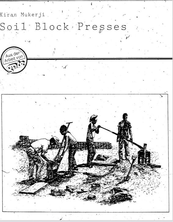 Soil block presses - kiran mukerji
